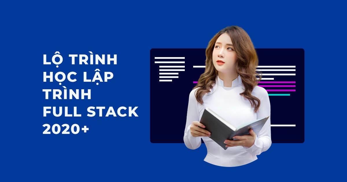 Lộ trình học lập trình Full stack
